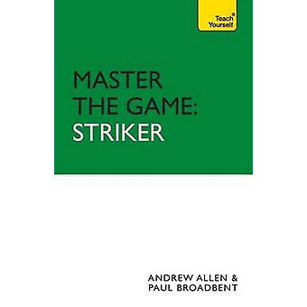Master the Game Striker by Allen & Andrew