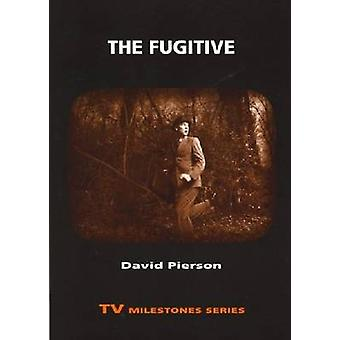 The Fugitive by Pierson & David P