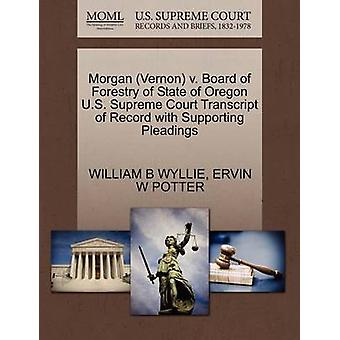 Morgan Vernon v. Board of Forestry of State of Oregon U.S. Supreme Court Transcript of Record with Supporting Pleadings by WYLLIE & WILLIAM B