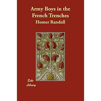 Armee-jungen in die französischen Schützengräben von Randall & Homer