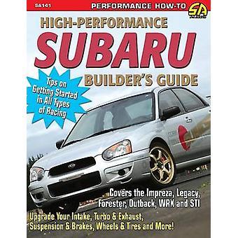 HighPerformance Subaru Builders Guide by Zurschmeide & Jeff