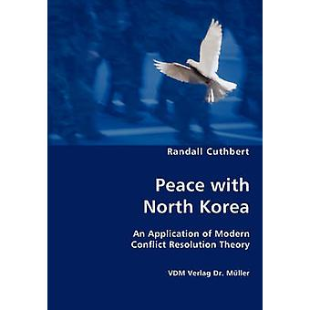 Peace with North Korea by Cuthbert & Randall