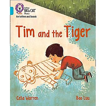 Collins Big Cat Phonics for Letters and Sounds - Tim and the Tiger: Band 7/Turquoise (Collins Big Cat Phonics for Letters and Sounds)