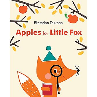 Apples For Little Fox by Ekaterina Trukhan - 9780399555626 Book