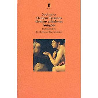 Oedipus Plays - Oedipus Tyrannos; Oedpius at Kolonos; Antigone (Main)