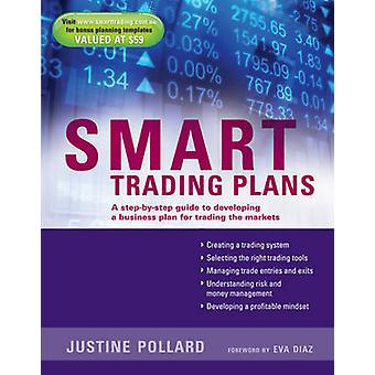 Smart Trading Plans - A Step-by-Step Guide to Developing a Business Pl