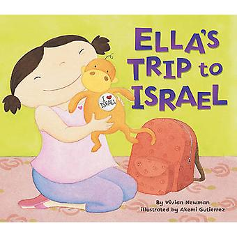 Ella's Trip to Israel by Vivian Newman - 9780761360292 Book