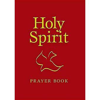 Holy Spirit Prayer Book by Mary Mark Wickenhiser - 9780819834492 Book