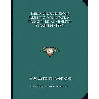 Della Giurisdizione Rispetto Agli Stati - AI Principi Ed AI Ministri