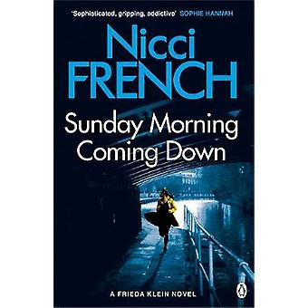 Sunday Morning Coming Down - A Frieda Klein Novel (7) by Nicci French