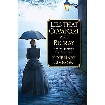 Lies That Comfort And Betray by Rosemary Simpson - 9781496709110 Book