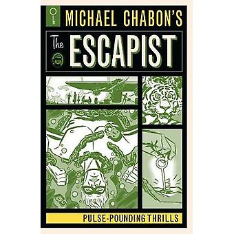 Michael Chabon's The Escapist - Pulse-Pounding Thrills by Michael Chab