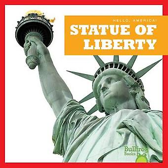 Statue of Liberty by R J Bailey - 9781620313510 Book