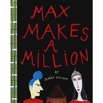 Max Makes A Million by Maira Kalman - 9781681371702 Book