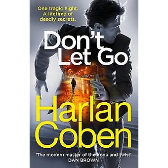 Don't Let Go by Don't Let Go - 9781784751159 Book