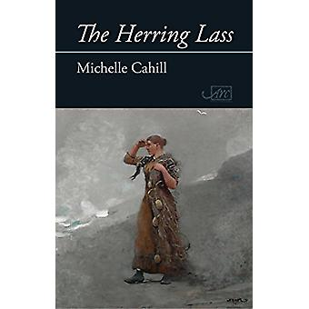 The Herring Lass by Michelle Cahill - 9781910345764 Book