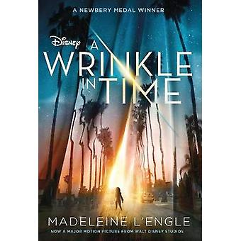 A Wrinkle in Time Movie Tie-In Edition by Madeleine L'Engle - 9781250