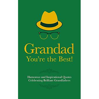Grandad - You're the Best! (Gift Wit) (Hardcover) by Besley Adrian