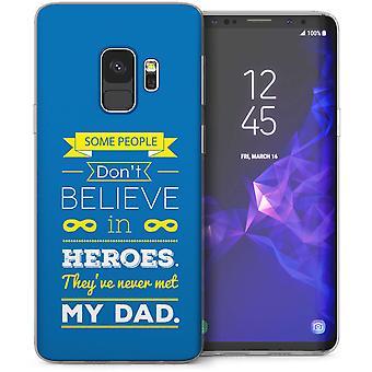 Samsung Galaxy S9 Dad Heroes Quote TPU Gel Case – Blue