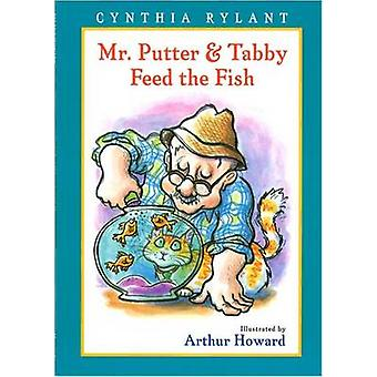 Mr Putter and Tabby Feed the Fish by Cynthia Rylant - Arthur Howard -