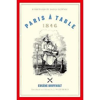 Paris, uma mesa - 1846 por Eugene Briffault - livro 9780190842031