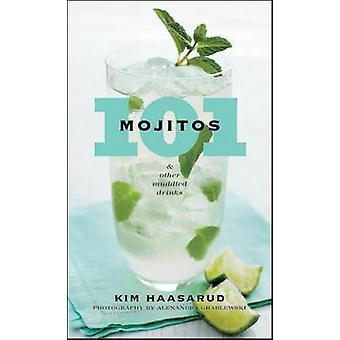 101 Mojitos et autres boissons confus par Kim Haasarud - Alexandra Grab