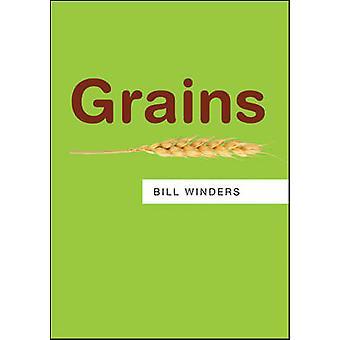Grains by Bill Winders - Jamie Winders - 9780745688046 Book
