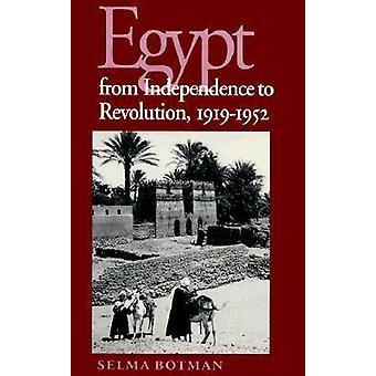 Egypten från självständighet till Revolution - 1919-52 av Selma utom - 978