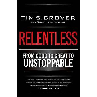 Relentless by Tim Grover - 9781476710938 Book