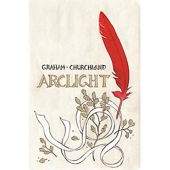 ArcLight by Marian Churchland - Brandon Graham - Brandon Graham - 978