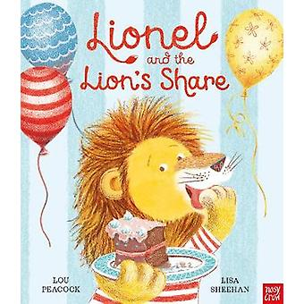 Lionel and the Lion's Share by Lou Peacock - 9781788000932 Book