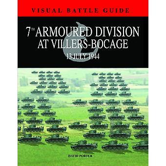 7e Division blindée à Villers Bocage 13 juillet 1944 par David Port