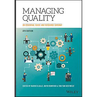 Managing Quality - An Essential Guide and Resource Gateway (6th Revise