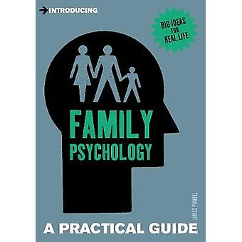 Introducing Family Psychology - A Practical Guide by James Powell - 97