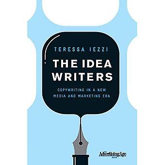 De idee schrijvers: Copywriting in een nieuwe Media en Marketing tijdperk