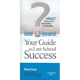 Gerson's Asked and Answered: Your Guide to Law School Success, Volume 2, Advice for Second-Year Law Students