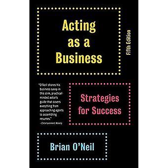 Agissant comme une entreprise: Strategies for Success (Vintage)