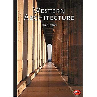 Western Architecture: A Survey from Ancient Greece to the Present (World of Art)