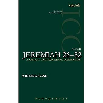 Jeremiah (ICC): 2 (International Critical Commentary)