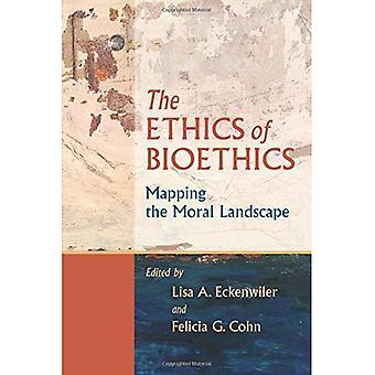 De ethiek van de bio-ethiek: het morele landschap in kaart brengen