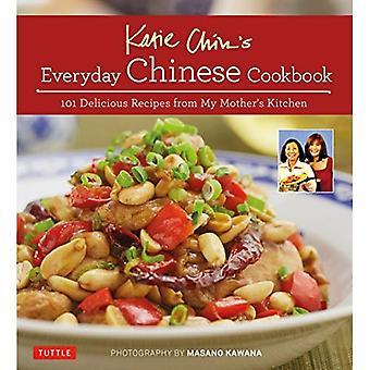 Libro chino todos los días de la barbilla de Katie: 101 deliciosas recetas de cocina de mi madre