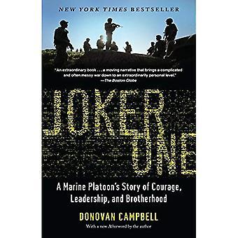 Joker One: A Marine Platoon's Story of Courage, Leadership and Brotherhood