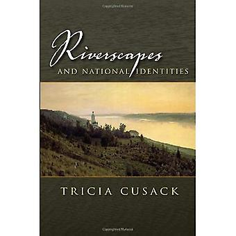 Riverscapes and National Identities (Space, Place, and Society)