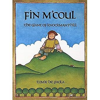 M'Coul pinna: Il gigante di Knockmany Hill