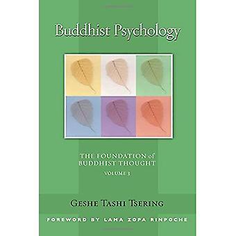 Buddhistisk psykologi (Foundation av buddhistiska tanken) (Foundation av buddhistiska tanken)