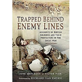 Trapped Behind Enemy Lines: Accounts of British Soldiers and Their Protectors in the Great War