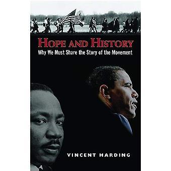 Hopp och historia: varför vi måste berätta för tillfället