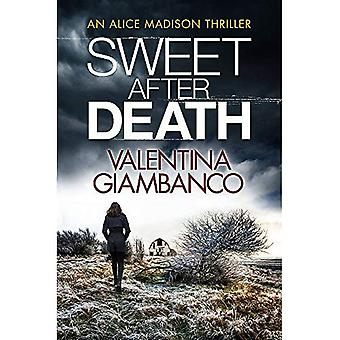Dolce dopo la morte (Detective Alice Madison)