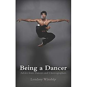 Ser un bailarín: Consejos de bailarines y coreógrafos