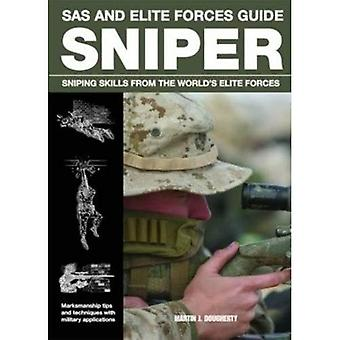 Sniper: Sniping Skills from the World's Elite Forces